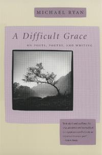 A Difficult Grace