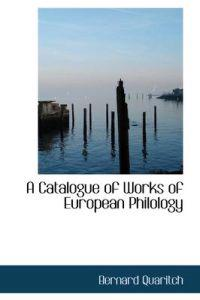 A Catalogue of Works of European Philology