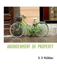 Abondenment of Property