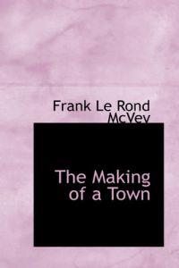 The Making of a Town
