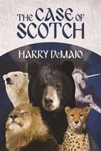 The Case of Scotch (Octavius Bear Book 3)
