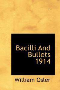 Bacilli and Bullets 1914