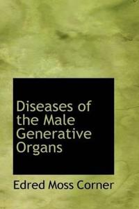 Diseases of the Male Generative Organs