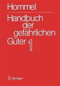 Handbuch Der Gefährlichen Güter. Band 1: Merkblätter 1 - 414