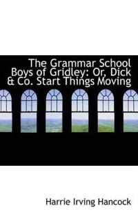 The Grammar School Boys of Gridley
