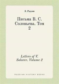 Letters of V. Solovev. Volume 2