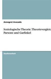 Soziologische Theorie. Theorievergleich