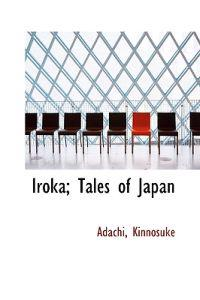 Iroka; Tales of Japan