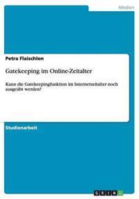 Gatekeeping Im Online-Zeitalter