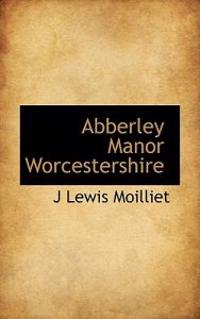 Abberley Manor Worcestershire