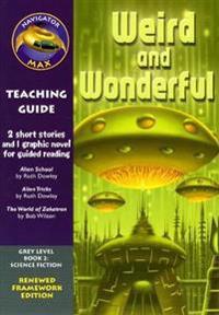 Navigator FWK: Weird and Wonderful Teaching Guide