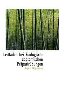 Leitfaden Bei Zoologisch-Zootomischen PR Parir Bungen