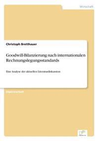 Goodwill-Bilanzierung Nach Internationalen Rechnungslegungsstandards