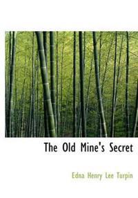 The Old Mine's Secret