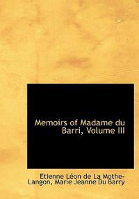 Memoirs of Madame Du Barri