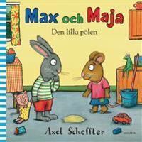 Max och Maja. Den lilla pölen