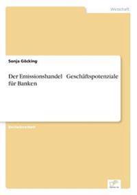 Der Emissionshandel - Geschaftspotenziale Fur Banken