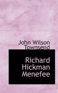 Richard Hickman Menefee