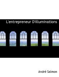 L'Entrepreneur D'Illuminations