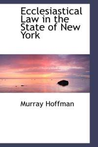 Ecclesiastical Law in the State of New York