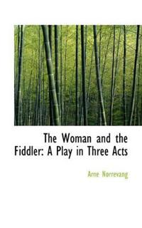 The Woman and the Fiddler