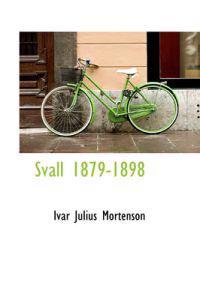 Svall 1879-1898