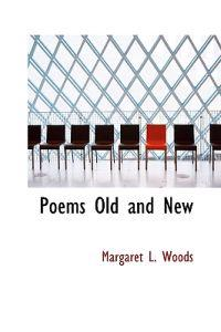 Poems Old and New