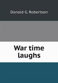 War Time Laughs