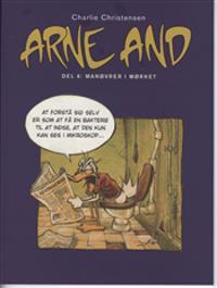 Arne And-Manøvrer i mørket