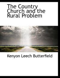 The Country Church and the Rural Problem