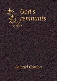 God's Remnants