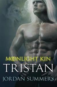 Moonlight Kin 4: Tristan