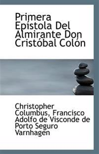 Primera Epistola del Almirante Don Cristobal Colon