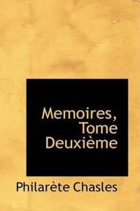 Memoires, Tome Deuxieme