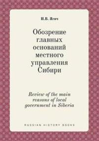 Review of the Main Reasons of Local Government in Siberia