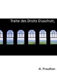Traite Des Droits Dusufruit.