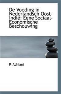de Voeding in Nederlandsch Oost-Indie: Eene Sociaal-Economische Beschouwing