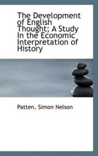 The Development of English Thought; A Study in the Economic Interpretation of History