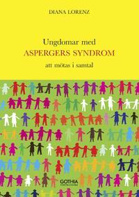 Ungdomar med Aspergers syndrom : att mötas i samtal