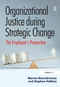 Organizational Justice During Strategic Change