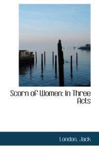 Scorn of Women