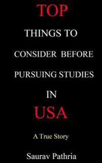 Top Things to Consider Before Pursuing Studies in USA