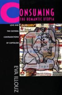 Consuming the Romantic Utopia