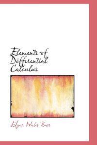 Elements of Differential Calculus