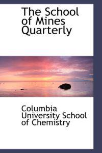 The School of Mines Quarterly