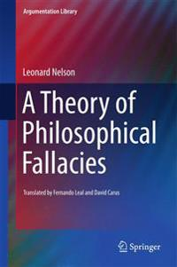A Theory of Philosophical Fallacies