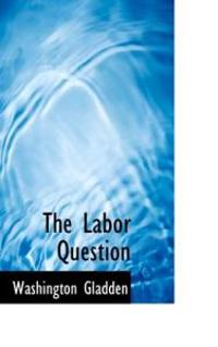 The Labor Question