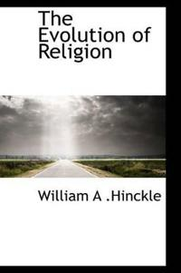 The Evolution of Religion