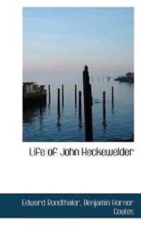 Life of John Heckewelder