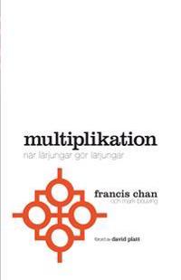 Multiplikation : när lärjungar gör lärjungar